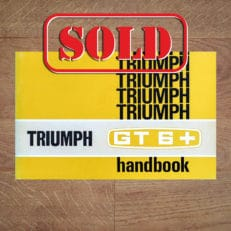 Rare Vintage Original Triumph GT6+ Handbook / Owners Manual, English Language, First Edition June 1970 Classentials motoring essentials classic car oldtimer accessories accessory book store shop