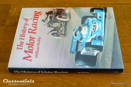 The History of Motor Racing, William (Bill) Boddy, 1977, Book Near Fine Condition. pioneer era, formula 1, land speed record circuits gordon bennett le mans indianapolis