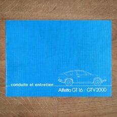Vintage Original Alfa Romeo Alfetta GT 1600 and GTV 2000 User Manual, 3/1980 - French Language conduite et entretien